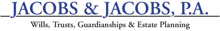 Jacobs & Jacobs, P.A. - Wills, Trusts, Guardianships & Estate Planning